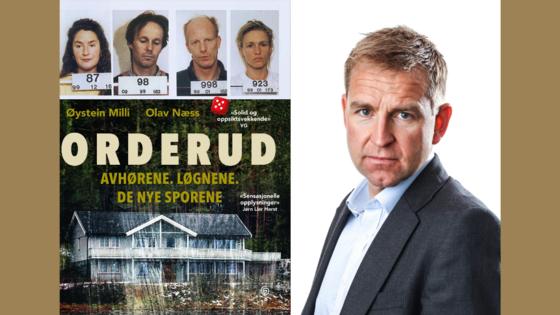 """Portrett av Øystein Milli og bokomslag av """"Orderud: Avhørene. Løgnene. De nye sporene""""."""